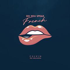 Do You Speak French (Single) - CALVIN