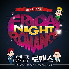 Friday Night Romance - Airplane