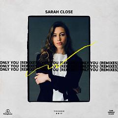 Only You (Remixes) (EP) - Sarah Close