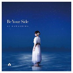 Be Your Side - Ai Kawashima