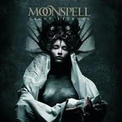 Night Eternal - Moonspell