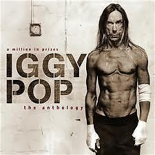 A Million In Prizes (The Anthology) (CD1) - Iggy Pop