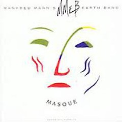 Masque (Songs And Planets) - Manfred Mann's Earth Band