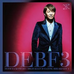 Digitalian is eating breakfast 3 (CD1) - Tetsuya Komuro