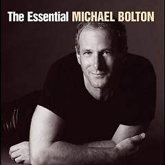 The Essential Michael Bolton (CD2) - Michael Bolton