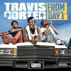 From Day 1 - Travis Porter