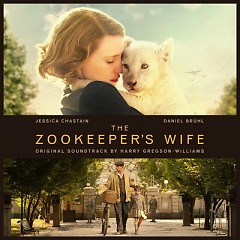 The Zookeeper's Wife OST - Harry Gregson Williams
