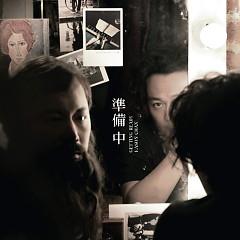 准备中 / Chuẩn Bị - Trần Dịch Tấn