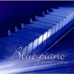 Blue Piano  - Stewart Dudley