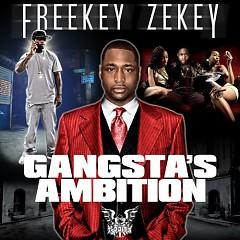 Gangsta's Ambition (CD2) - Freekey Zekey