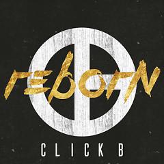 REBORN - Click-B