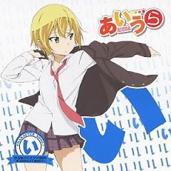 AIURA CHARACTER SONG♪ (I) Yaruki Minus? 100% / Saki Iwasawa - AIU♥RABU