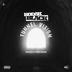 Tunnel Vision (Single) - Kodak Black