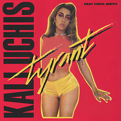 Tyrant (Single) - Kali Uchis
