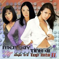Men Say Tình Ái (Top Hits 11)