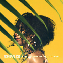 OMG (Single) - Camila Cabello