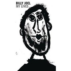 My Lives (CD1) - Billy Joel