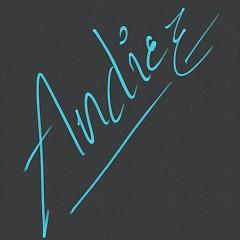 Những Bài Hát Hay Nhất Của Andiez - Andiez