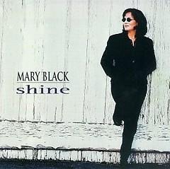 Shine - Mary Black