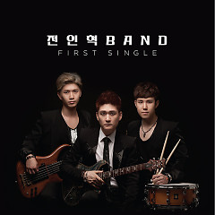 FIRST SINGLE - Jun In Hyuk Band