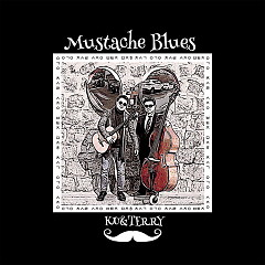 Mustache Blues (Single) - KU&TERRY