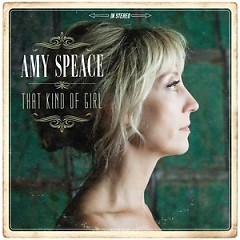That Kind Of Girl - Amy Speace