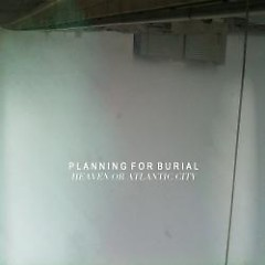 Heaven Or Atlantic City - Planning For Burial