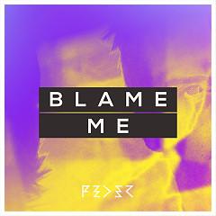 Blame Me (Single)