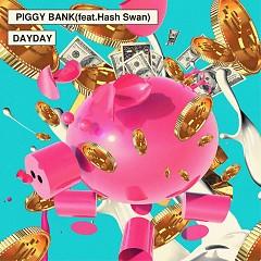 Piggy Bank (Single) - Dayday