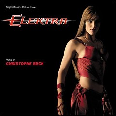 Elektra (Score) (P.1)  - Christophe Beck