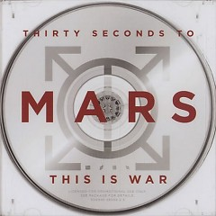 This Is War (CD3) - 30 Seconds To Mars