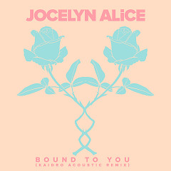 Bound To You (Kaidro Remix) (Single)