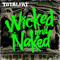 Wicked and Naked