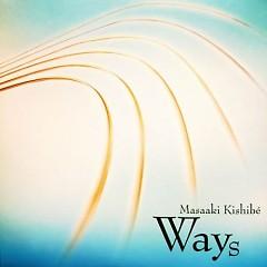 Ways - Masaaki Kishibe