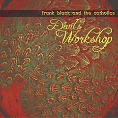 Devil's Workshop - Black Francis