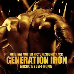 Generation Iron OST (Pt.1) - Jeff Rona