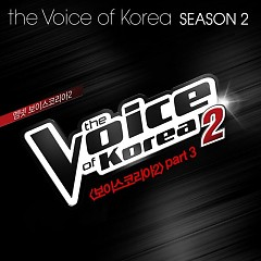 The Voice Of Korea2 Part.3