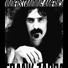 Understanding America (CD1) - Frank Zappa