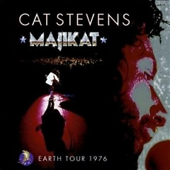 Majikat ~ Earth Tour 1976 (CD1) - Cat Stevens