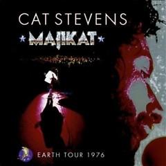 Majikat ~ Earth Tour 1976 (CD2) - Cat Stevens