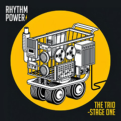 THE TRIO – STAGE ONE - Rhythm Power