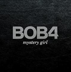 Mystery Girl - BOB4