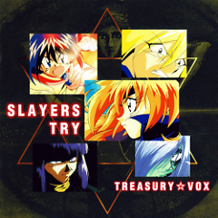 Slayers Try Treasury VOX