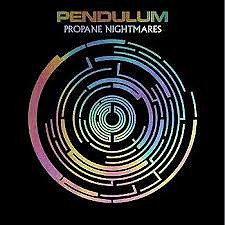 Propane Nightmares (Single) - Pendulum