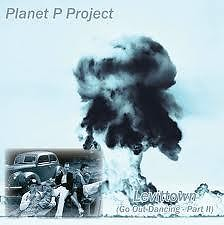 Levittown (Go Out Dancing - Part II) - Planet P Project