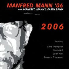 2006 - Manfred Mann's Earth Band