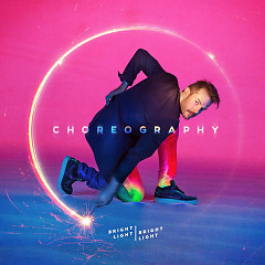 Choreography - Bright Light Bright Light