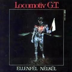 Ellenfél Nélkül - Locomotiv GT