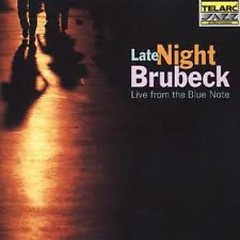 Late Night Brubeck (Live At The Blue Note) - Dave Brubeck