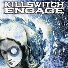 Killswitch Engage (Remastered 2000) - Killswitch Engage